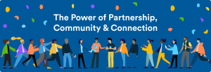 Demonstrate partnership community and connection theme of blogpost