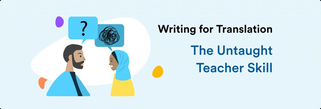 Writing for Translation